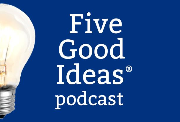 image: Five Good Ideas podcast