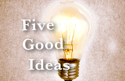 Five Good Ideas text with lightbulb