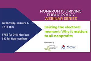 Webinar - Seizing the electoral moment: Why it matters to all nonprofits @ Web Conference: Internet connection, phone line required